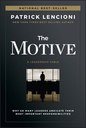 The Motive- book by Patrick M. Lencioni